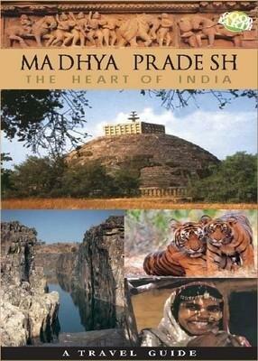 Madhya Pradesh the heart of india
